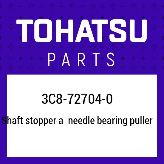 3C8-72704-0 Tohatsu Shaft stopper a needle bearing puller 3C8727040, New Genuine
