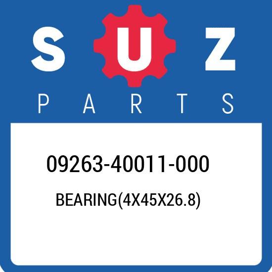09263-40011-000 Suzuki Bearing(4x45x26.8) 0926340011000, New Genuine OEM Part
